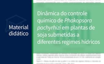 Dinâmica do controle químico de <em>Phakopsora pachyrhizi </em>em plantas de soja ...