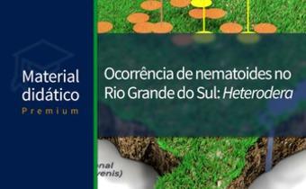 Ocorrência de nematoides no Rio Grande do Sul: <em>Heterodera</em>
